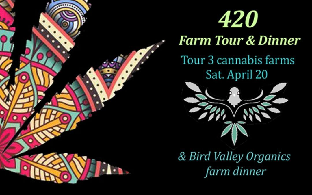 420 Farm Tour & Farm to Table Dinner